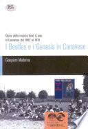 I Beatles e i Genesis in Canavese. Storia della musica beat & pop in Canavese dal 1962 al 1974