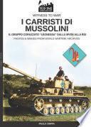 I carristi di Mussolini