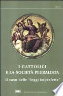 I cattolici e la società pluralista