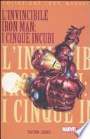 I cinque incubi. L'invincibile Iron Man