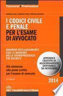 I codici civile e penale. Per l'esame di avvocato