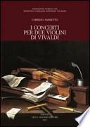 I concerti per due violini di Vivaldi