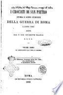 I crociati di San Pietro storia e scene storiche della guerra di Roma l'anno 1867