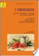 I crostacei. Biologia, produzione, patologie e commercializzazione