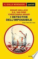 I detective dell'impossibile (Il Giallo Mondadori)