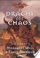 I draghi del Chaos. DragonLance