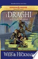 I draghi della notte d'inverno. Le cronache di Dragonlance
