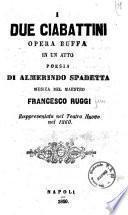 I due ciabattini opera buffa in un atto poesia di Almerindo Spadetta
