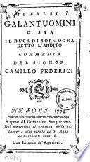 I falsi galantuomini o sia Il duca di Borgogna detto l'ardito commedia del signor Camillo Federici