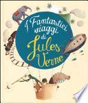 I fantastici viaggi di Jules Verne
