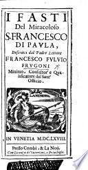 I fasti del Miracoloso S. Francesco di Paula, etc