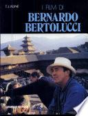 I film di Bernardo Bertolucci