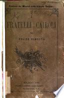 I fratelli Cairoli, 1848-1867