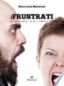 I Frustrati