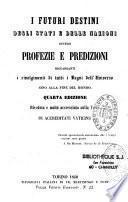 I futuri destini degli stati e delle nazioni, ovvero profezie e predizioni...