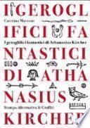 I geroglifici fantastici di Athanasius Kircher