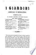 I giardini giornale di orticoltura compilato da distinti agronomi e botanici italiani