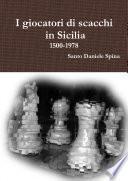 I giocatori di scacchi in Sicilia 1500-1978
