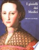 I gioielli dei Medici