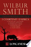 I grandi romanzi africani II. I Courteney d'Africa