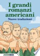 I grandi romanzi americani