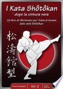 I Kata Shotokan dopo la cintura nera / Vol. 2