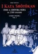 I kata shotokan fino a cintura nera in 2300 disegni. Studio e pratica