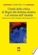 I limiti della critica di Hegel alla dottrina eleatica e al sistema dell'identità