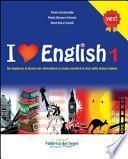 I love english. Un quaderno di lavoro per apprendere in modo semplice le basi della lingua inglese. Per la Scuola media