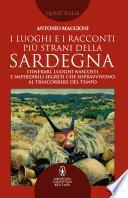 I luoghi e i racconti più strani della Sardegna