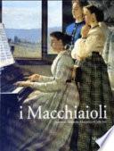 I macchiaioli prima dell'impressionismo