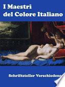 I Maestri del Colore Italiano