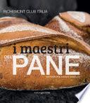I maestri del pane