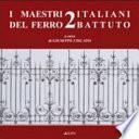 I maestri italiani del ferro battuto 2