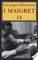 I Maigret: Il ladro di Maigret-Maigret a Vichy-Maigret è prudente-L'amico d'infanzia di Maigret-Maigret e l'omicida di Rue Popincourt