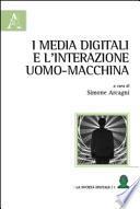 I media digitali e l'interazione uomo-macchina