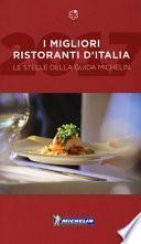 I migliori ristoranti d'Italia. Le stelle della guida Michelin
