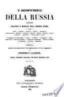 I misteri della Russia quadro politico e morale dell'impero Russo