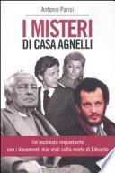 I misteri di casa Agnelli