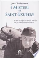 I misteri di Saint-Exupéry