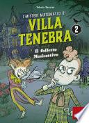 I misteri matematici di Villa Tenebra 2