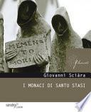 I monaci di Santu Stasi