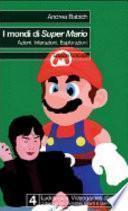 I mondi di Super Mario