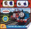 I motori dell'isola di Sodor. Il trenino Thomas. Libro gioco. Ediz. a colori