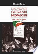 I movimenti giovanili neofascisti. Dal 1946 al 1969