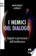 I nemici del dialogo