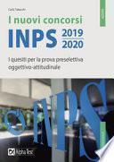 I nuovi concorsi INPS 2019-2020. I quesiti per la prova preselettiva oggettivo-attitudinale