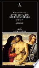 I pittori italiani del Rinascimento