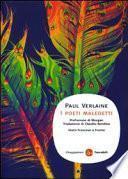 I poeti maledetti. Testo francese a fronte