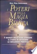 I poteri della magia bianca